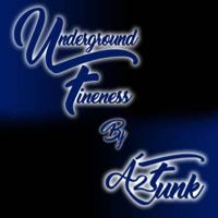 Underground Fineness podcast