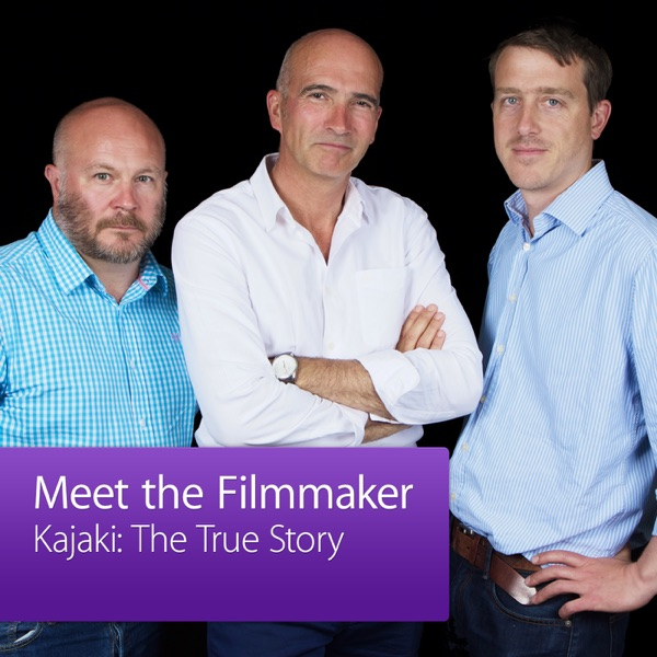 Kajaki: The True Story: Meet the Filmmaker