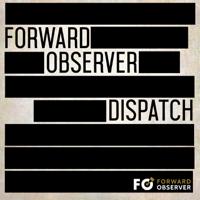 Forward Observer Dispatch podcast