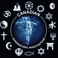 Canadian Supernatural Investigations podcast