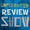 Unformatted Review Show artwork