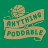Anything is Poddable: A Podcast about the Boston Celtics artwork