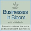 Businesses in Bloom: Therapists & Wellness Businesses Stories of Success artwork