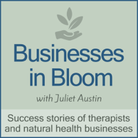 Businesses in Bloom: Therapists & Wellness Businesses Stories of Success podcast