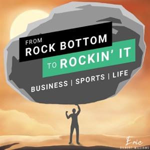 From Rock Bottom to Rockin' It
