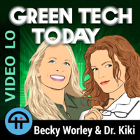 Green Tech Today (Video LO) podcast