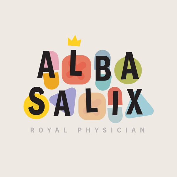 Alba Salix, Royal Physician / The Axe & Crown