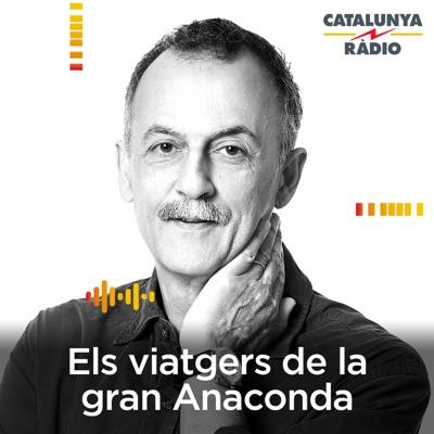 Els viatgers de la Gran Anaconda:Catalunya Ràdio