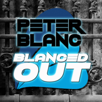 Peter Blanc: Blanced Out Podcast podcast