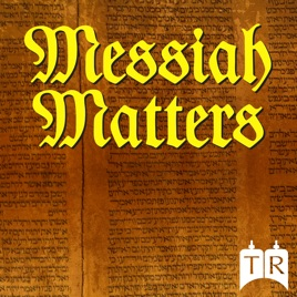 Messiah Matters: Show #266 – Is the Deity of Yeshua a