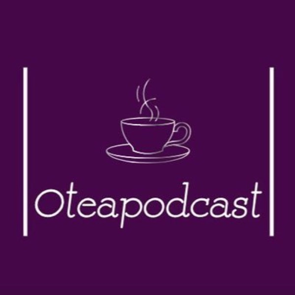 OTEA PODCAST