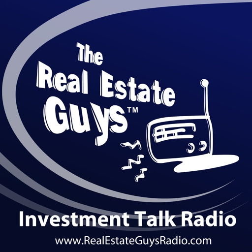 Cover image of The Real Estate Guys Radio Show - Real Estate Investing Education for Effective Action