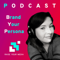 Brand Your Persona podcast