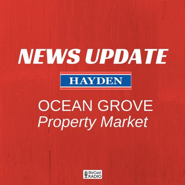 Ocean Grove Property News - 3 Minute 'Real Estate News Vignettes'
