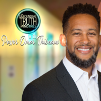 Expounding Truth Ministries with Pastor Omar Thibeaux Podcast podcast