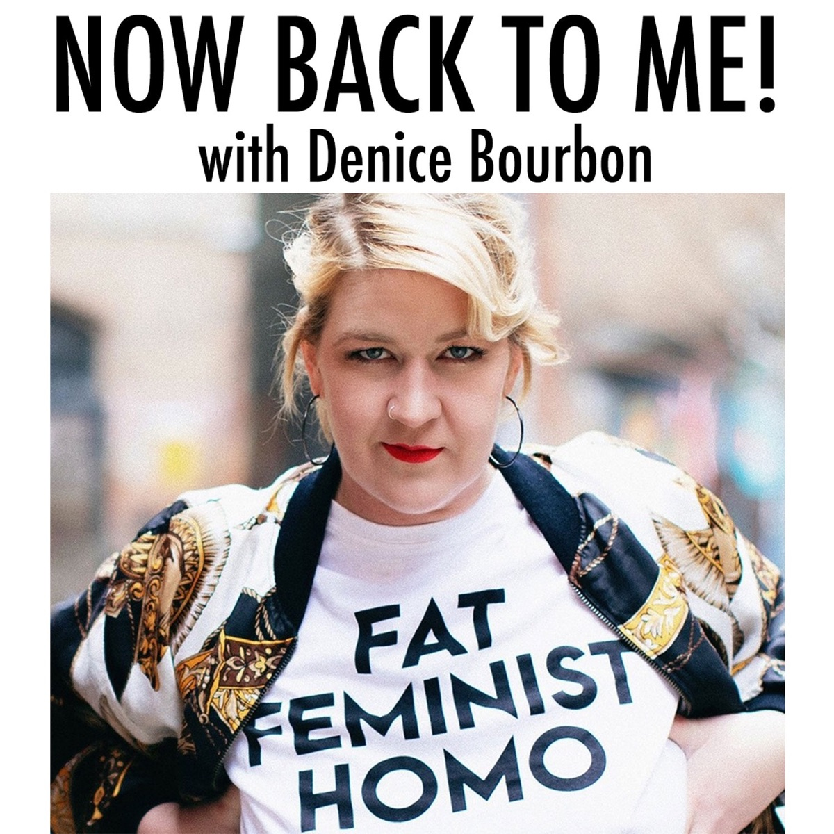 Now, Back To Me! with Denice Bourbon