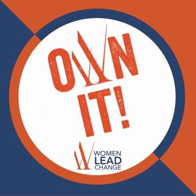 Own It! from Women Lead Change:Women Lead Change