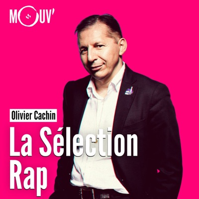 La sélection Rap - Olivier Cachin:Mouv