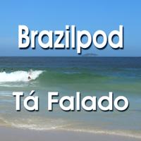 Tá Falado: Brazilian Portuguese Pronunciation for Speakers of Spanish podcast