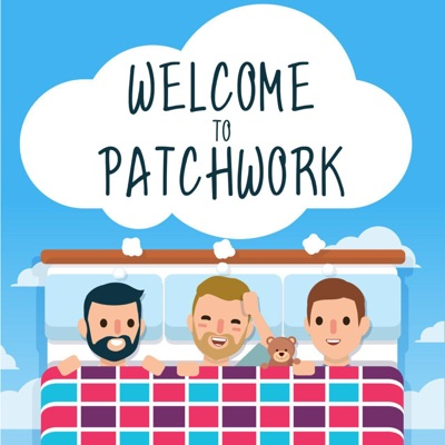 Welcome To Patchwork:Christian, Dion and Josh