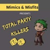 Total Party Killers's podcast artwork