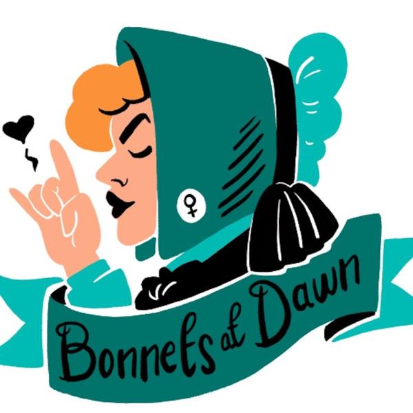 Bonnets At Dawn