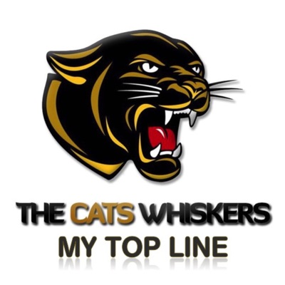 The Cat's Whiskers - My Top Line