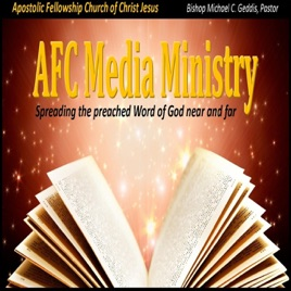 Apostolic Fellowship Churches of Christ Jesus on Apple Podcasts