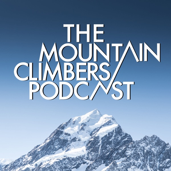 The Mountain Climbers Podcast