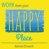 Work From Your Happy Place with Belinda Ellsworth artwork