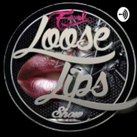 EmissyK's Loose Lips Show podcast
