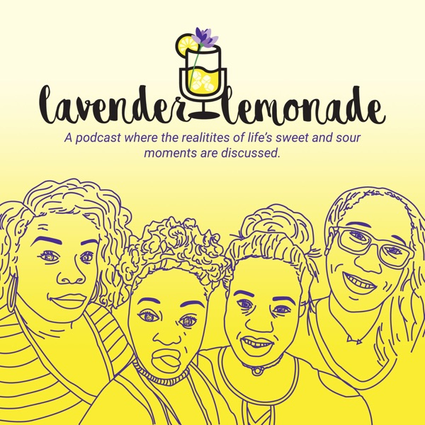 Lavender Lemonade Podcast