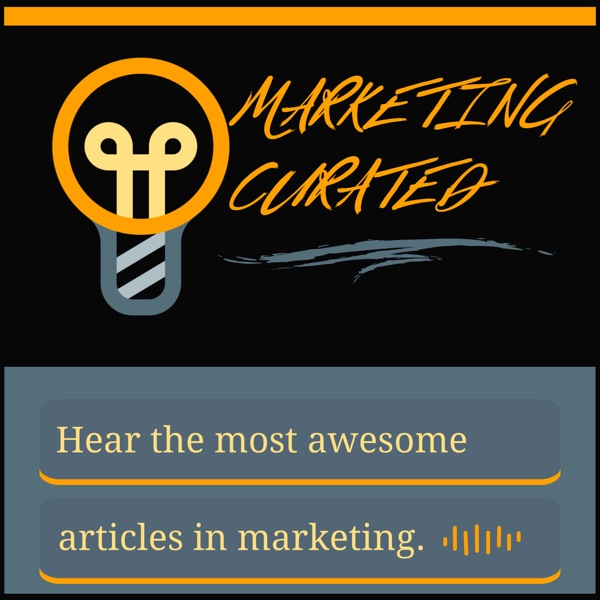 Marketing Curated