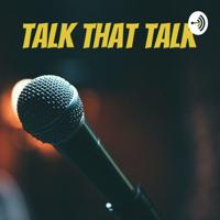 Talk That Talk podcast