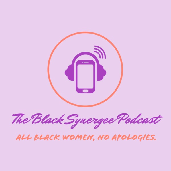 The Black Synergee Podcast