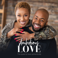 Ambitious Love podcast