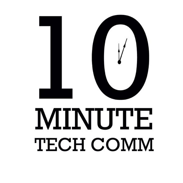 10-Minute Tech Comm