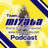 Team MIYATA Podcast