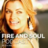 Fire and Soul Podcast with Michelle Sorro | Real Talks on Self Development, Self-Love, Success, Entrepreneurship, Mindset + more artwork