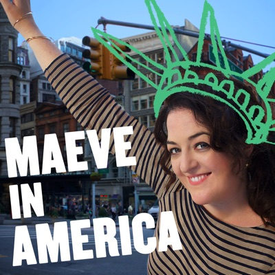 Maeve in America: Immigration IRL:Topic / Panoply