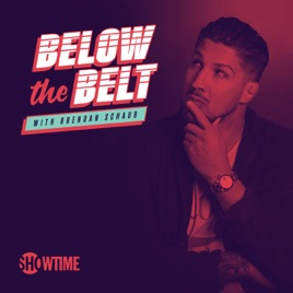 pretty nice d81e6 8e0a8 Below the Belt Brendan Schaub