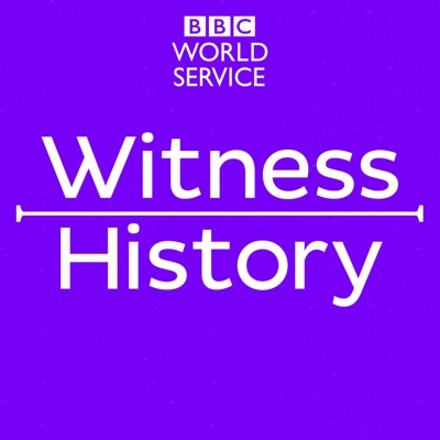 Witness History:BBC World Service