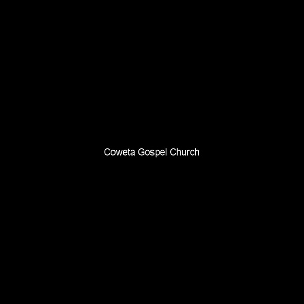 Coweta Gospel Church Podcast