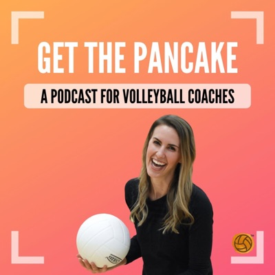 Get The Pancake: A Podcast For Volleyball Coaches:Whitney Bartiuk