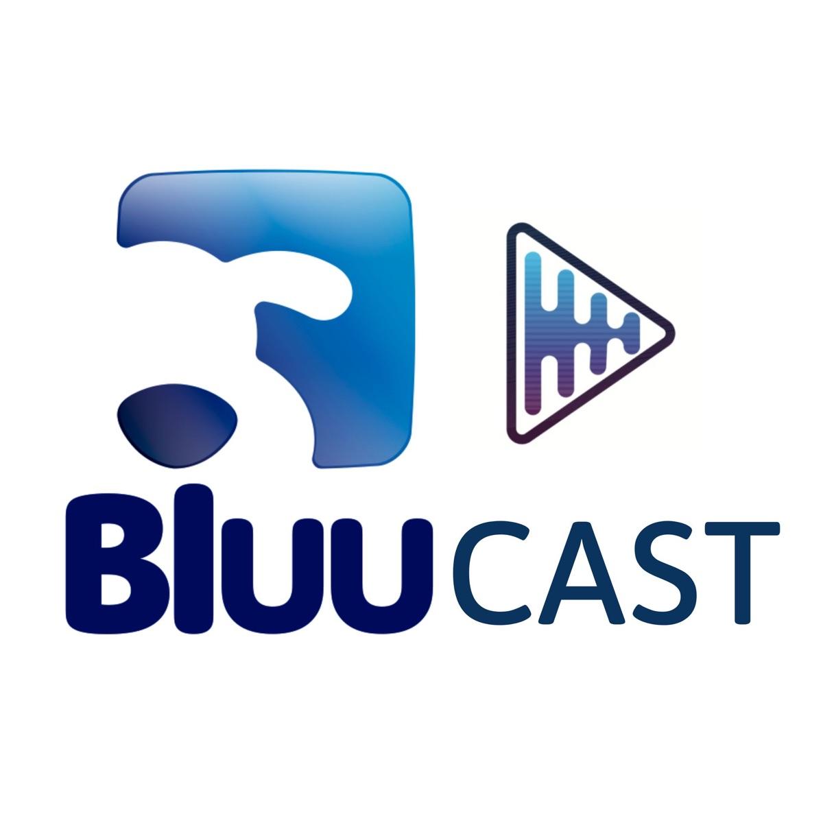 Bluucast - O podcast da Bluu