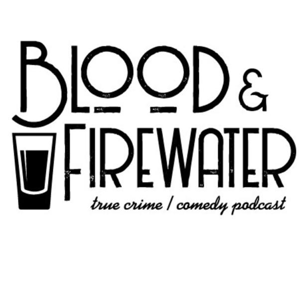 Blood & Firewater