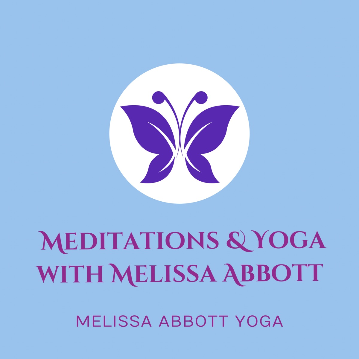 Meditation Yoga With Melissa Abbott Podcast Podtail