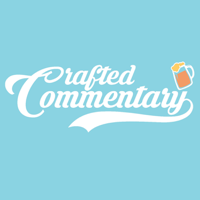 Crafted Commentary -  Craft Beer & More! podcast