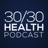 30/30 Health Podcast artwork