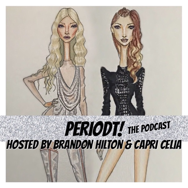 PERIODT! THE PODCAST